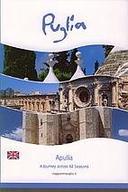 Apulia : A Journey across All Seasons by…
