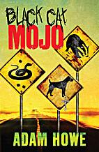 Black Cat Mojo by Adam Howe
