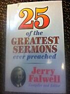Twenty-Five of the Greatest Sermons Ever…