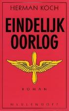 Eindelijk oorlog : roman by Herman Koch