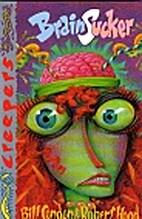 Brain Sucker (Creepers 7) by Bill Condon