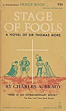 Stage of fools by Charles A. Brady