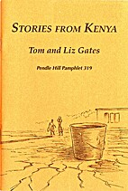 Stories from Kenya by Tom Gates
