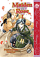 Maiden Rose Volume 1 (Yaoi) by Fusanosuke…
