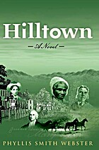 Hilltown by Phyllis Smith Webster