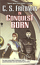 In Conquest Born by C. S. Friedman