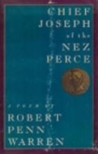 Chief Joseph Of The Nez Perce by Robert Penn…