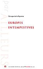 Europes intempestives by Groupe de la…