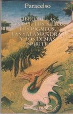 Livro das Ninfas, Silfos, Pigmeus e…