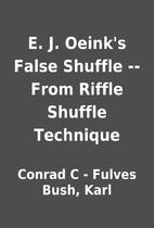 E. J. Oeink's False Shuffle -- From Riffle…