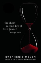 The Short Second Life Of Bree Tanner by…