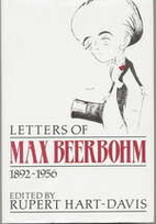 Letters of Max Beerbohm, 1892-1956 by Max…