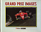 Grand Prix Images by Maurice Hamilton