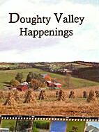 Doughty Valley Happenings by Eli A. Yoder