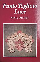 Punto Tagliato Lace by Nenia Loesey