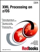 Xml Processing on Z/Os by IBM