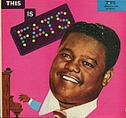 This is Fats by Fats Domino