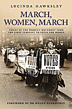 March, Women, March by Lucinda Hawksley