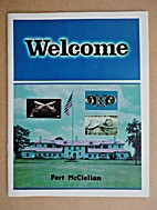 Welcome, Fort McClellan. by Darian Wilson