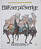 EWK ser på Sverige by Valter Ersson