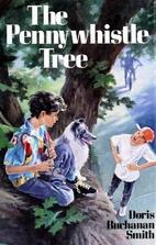 The Pennywhistle Tree by Doris Buchanan…