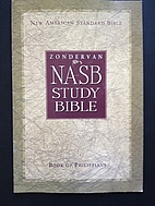 NASB Study Bible: Book of Philippians by…