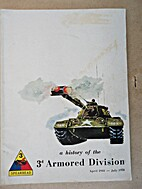 A History of the 3rd Armored Division.