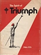 The Spirit of Triumph, 1966-1976 by Patricia…