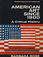 American art since 1900; a critical history…