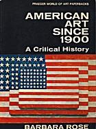 American art since 1900; a critical history…