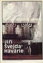 Havárie by Jiří Švejda