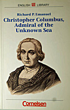 Christopher Columbus, Admiral of the Unknown…