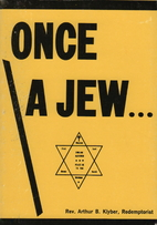 Once a Jew by Arthur B. Klyber