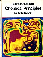 Chemical principles by Robert S Boikess