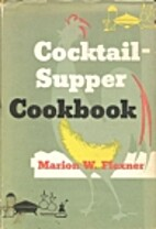 Cocktail-supper cookbook by Marion W.…