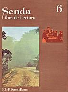 Senda 6 Libro de Lectura EGB Santillana by…