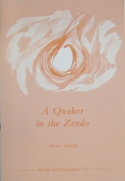 A Quaker in the zendo by Steve Smith