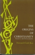 The origins of Christianity;: Sources and…