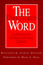 The Unfettered word : Southern Baptists…