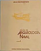 Estudos de arqueologia naval (2 volumes) by…