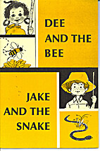 Dee and the bee. Jake and the snake (Reading…