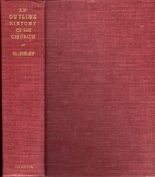 An outline history of the church by…