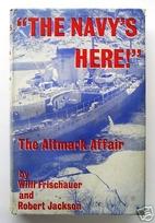 The Altmark affair by Willi Frischauer