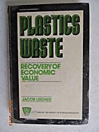 Plastics waste : recovery of economic value…