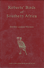 Roberts Birds of Southern Africa by Austin…