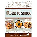 Easy Recipes for Back to School: A short…