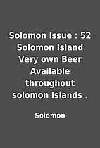 Solomon Issue : 52 Solomon Island Very own…
