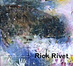 Rick Rivet; Paintings by Mendel Art Gallery