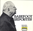 Barefoot reporter: The best of the Richard…
