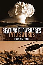 Beating Plowshares into Swords: An Alternate…